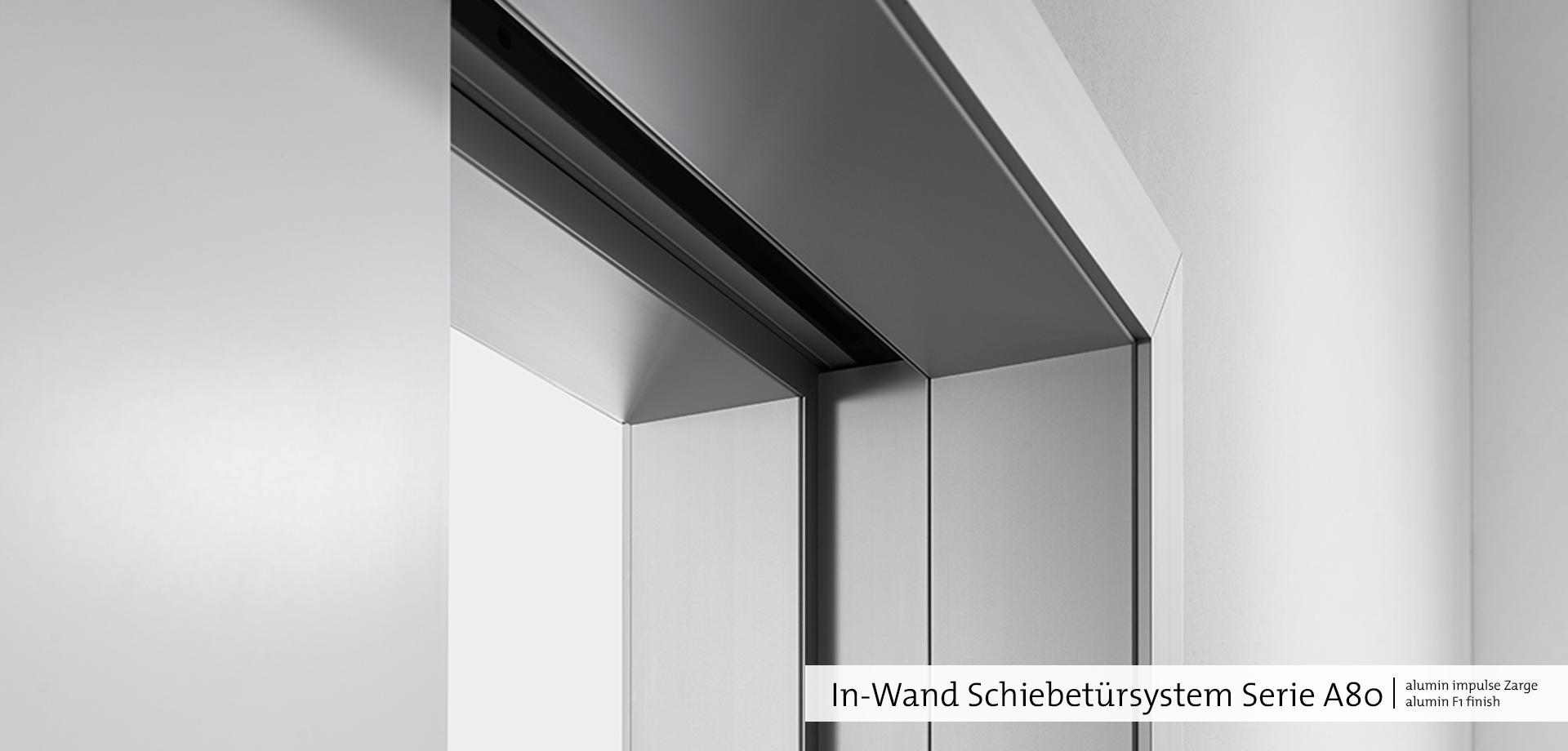 In-Wand Schiebetürsystem A80